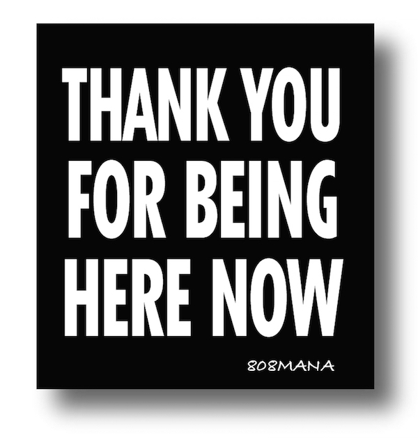 190 Thank you for being here now sticker sticker