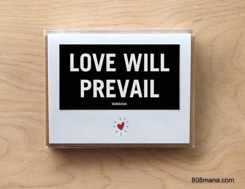 295 LOVE WILL PREVAIL - Greeting Card and Vinyl Sticker