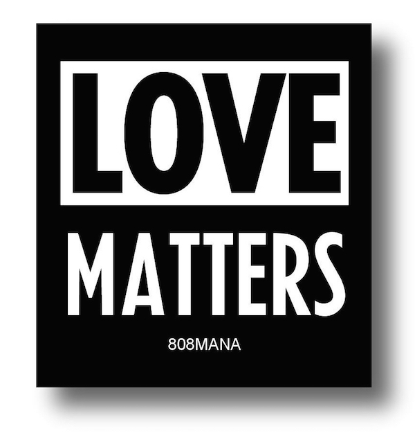 801 LOVE MATTERS VINYL  STICKER 808MANA BIG ISLAND LOVE